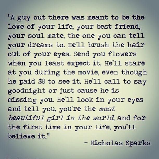 Nicholas Sparks quote from the book the wedding!!!