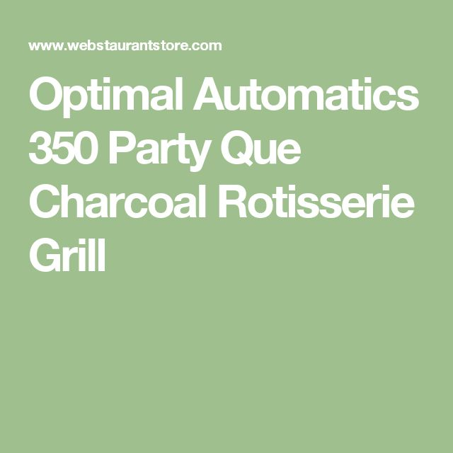 Optimal Automatics 350 Party Que Charcoal Rotisserie Grill