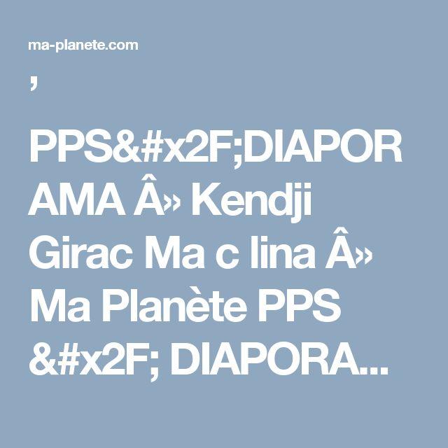 ' PPS/DIAPORAMA » Kendji Girac Ma c lina » Ma Planète PPS / DIAPORAMA gratuit a telecharger