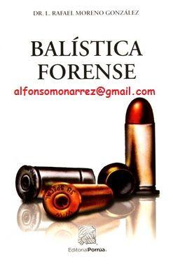 LIBROS EN DERECHO: BALÍSTICA FORENSE