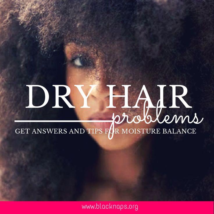 DRY HAIR PROBLEMS
