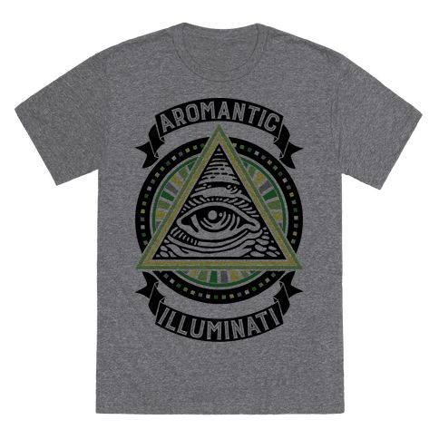 Aromantic Illuminati - The conspiracy theorists are right, the Illuminati are real and they're behind everything...and they're aromantic! Show off your proud membership to this ancient organization with this funny aro pride t shirt, complete with all-seeing eye, perfect for Pride or for a cute outfit every day!