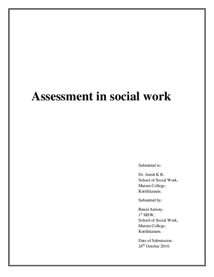 assessment-in-social-work by Bimal Antony via Slideshare