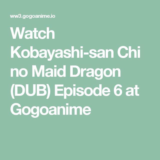 Watch Kobayashi-san Chi no Maid Dragon (DUB) Episode 6 at Gogoanime