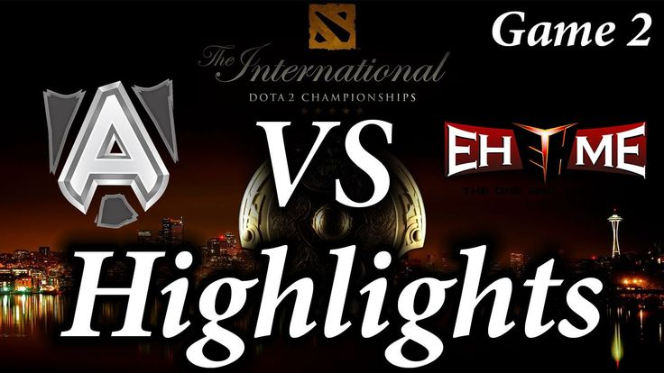 TI6 Alliance vs EHOME Game 2 Highlights The International 2016