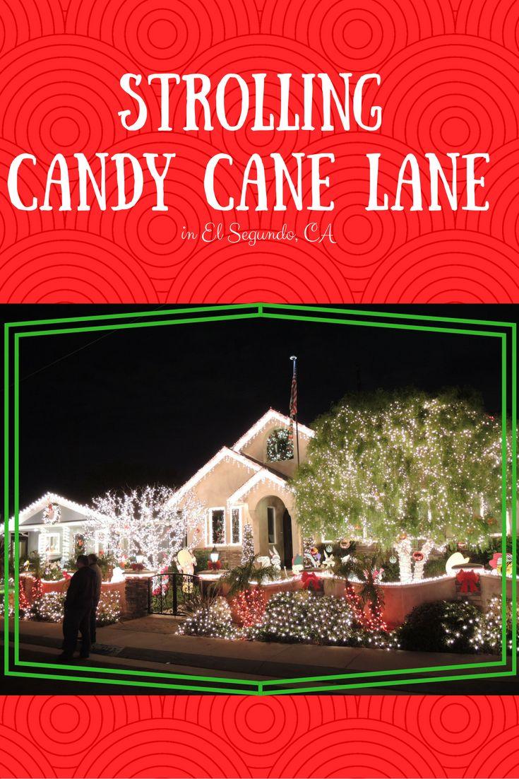 Strolling Along Candy Cane Lane in El Segundo Candy cane