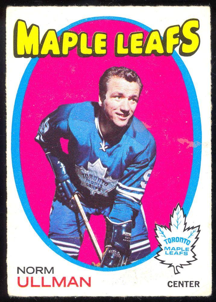1971 72 Topps 30 NORM ULLMAN EX-NM TORONTO MAPLE LEAFS CARD #TorontoMapleLeafs