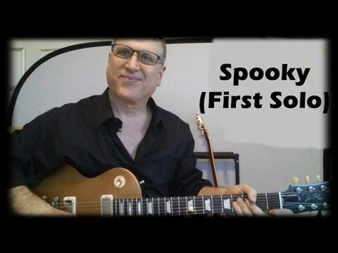 Spooky by Atlanta Rhythm Section Guitar Lesson (First Solo with TAB) - YouTube