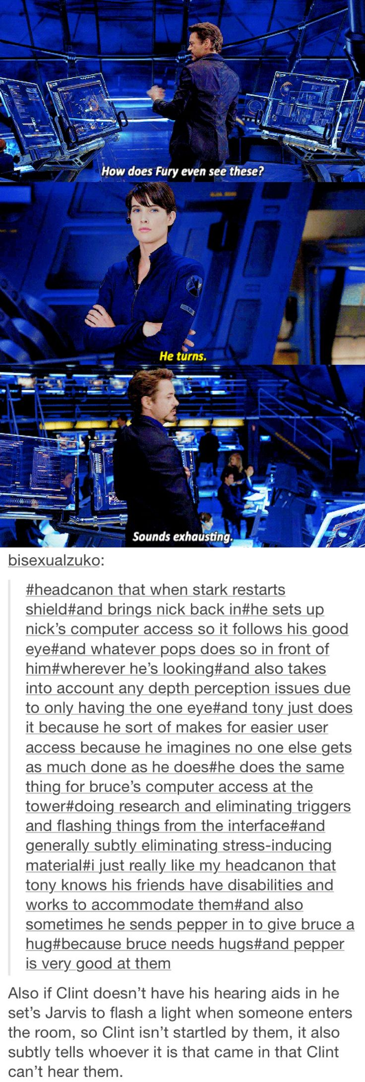 Headcannon that Tony uses his tech to help his friends with disabilities.