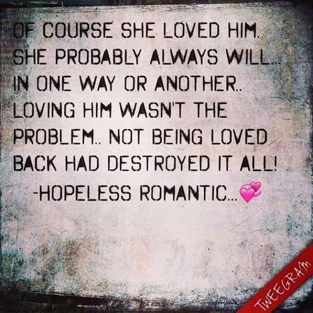 17 Best Images About Romantic On Pinterest: 17 Best Images About Hopeless Romantic Quotes On Pinterest