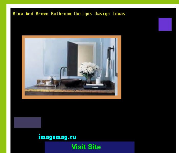 Blue And Brown Bathroom Ideas: 17 Best Ideas About Blue Brown Bathroom On Pinterest