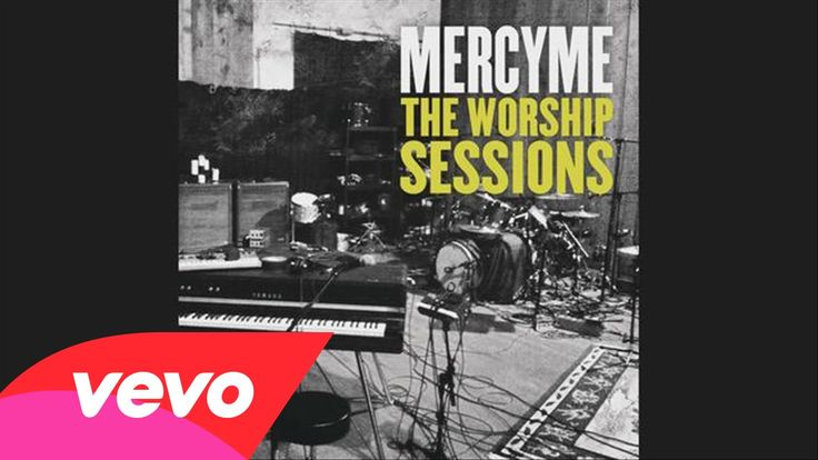 113 Best Images About ♪ MERCYME ♪ On Pinterest