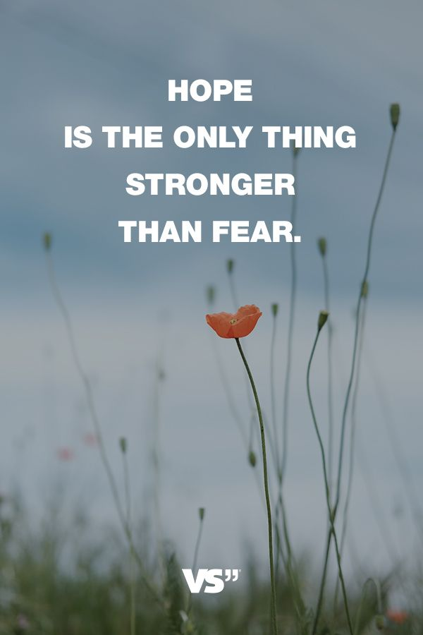 Visual Statements®️️️️️ Sprüche/ Zitate/ Quotes/ Motivation/ Hope is the only thing stronger than fear.