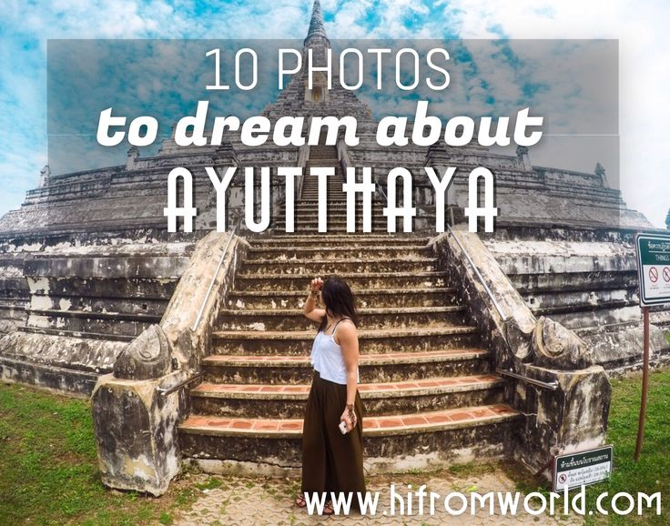 10 Photos that will make you want to visit AYUTTHAYA