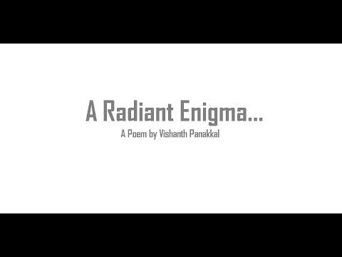 A Radiant Enigma