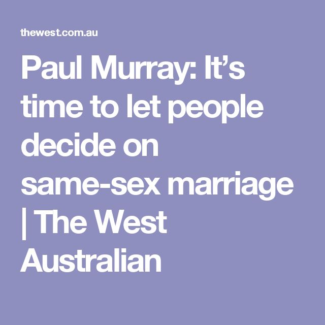 Paul Murray: It's time to let people decide on same-sex marriage | The West Australian
