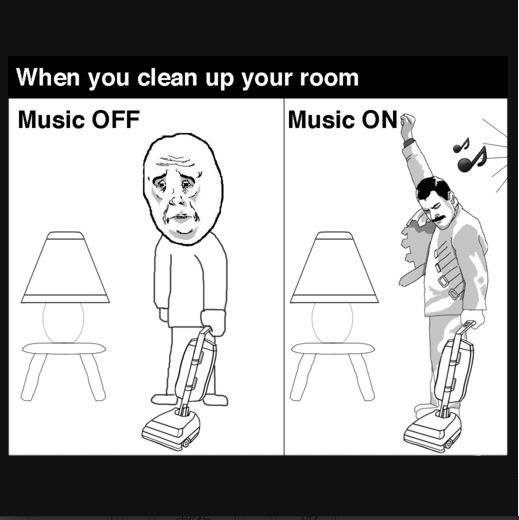 Cleaning Your Room So true! I even have my niece listening to music when she's cleaning her room.