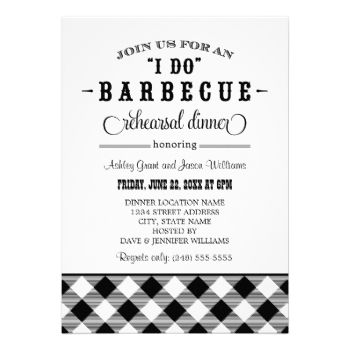 "A festive and stylish wedding rehearsal dinner invitation for a casual backyard ""I Do"" BBQ wedding rehearsal dinner event. Black and white design colors. #summer #gingham #wedding #rehearsal #dinner #barbecue #barbeque #bbq #casual #theme #plaid #fun #checkered #tablecloth #outdoor #cookout #checked #rustic #western #southern #white #black"