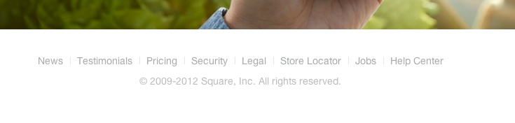 Bottom of square.com - when you hover the text goes from faint to stronger - nice touch
