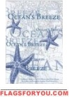 Ocean's Breeze House Flag - 3 left
