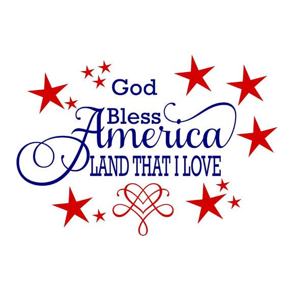 SVG - God Bless America Land That I Love - God Bless America - Patriotic…