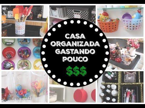 10 Ideias Criativas para Organizar a Casa Gastando Pouco   Organize sem ...