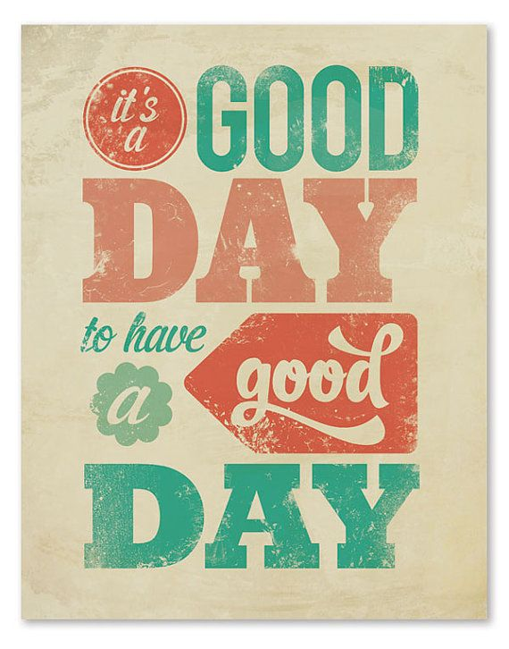 Remember This, Good Day, Mondays, Happy Day, Goodday, Prints, Day Quotes, Inspiration Quotes, The Roller Coasters