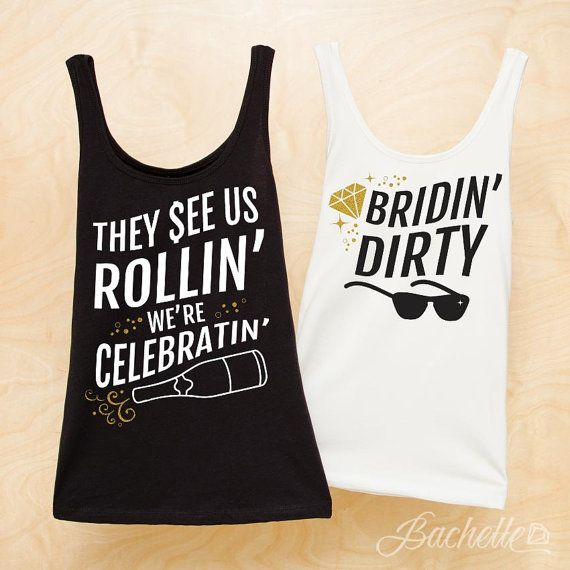 Hip Hip Party Bachelorette Party shirts | Bridin' Dirty and They See us Rollin' We're Celebratin' | Black White and gold glitter by Bachette!