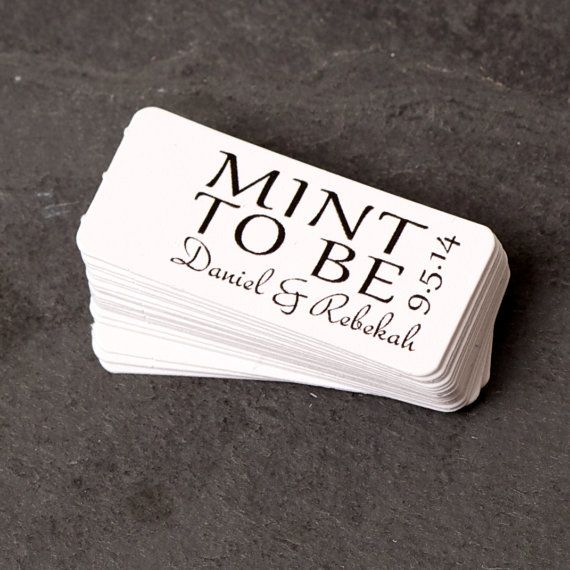 250 tags for $35! This listing is custom tags reading MINT TO BE personalized with names and a date. You can make your own decorated mint rolls or attach to a