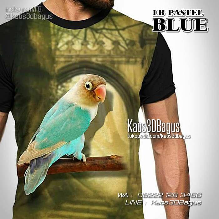 KAOS BURUNG, Kaos LOVEBIRD, Kaos KICAU MANIA, Lovebird Pastel Blue, Kaos Klub Burung, WA : 08222 128 3456, LINE : Kaos3DBagus, https://kaos3dbagus.wordpress.com/2016/03/25/kaos-lovebird-mania-3d-kaos-klub-burung-lovebird-kicau-mania-3d/