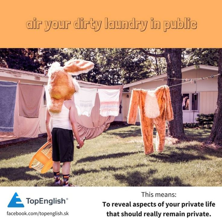 air your dirty laundry in public