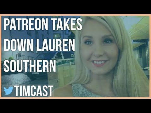 (231) LAUREN SOUTHERN HAS HER PATREON DELETED - YouTube