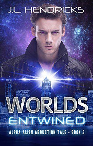 Weekly Fantasy Fix: Worlds Entwined (Book 3) – J.L. Hendricks