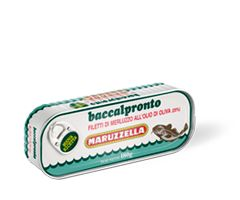 Baccalpronto (salt cod) in olive oil  Baccalpronto salt cod in olive oil is made with soft, carefully selected fillets of the best cod, carefully prepared according to the best traditions of Maruzzella, steam cooked and slightly flavoured to make such a wholesome product even more appealing, and packaged in quality olive oil. It is packaged in handy, easy opening 180 g formats.