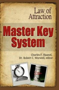 Master Key System  Law of Attraction  Charles F. Haanel