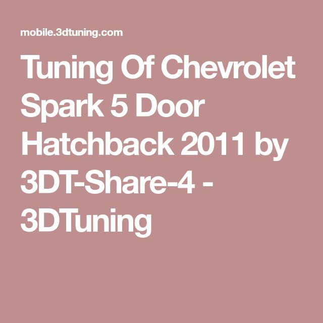 Tuning Of Chevrolet Spark 5 Door Hatchback 2011 by 3DT-Share-4 - 3DTuning
