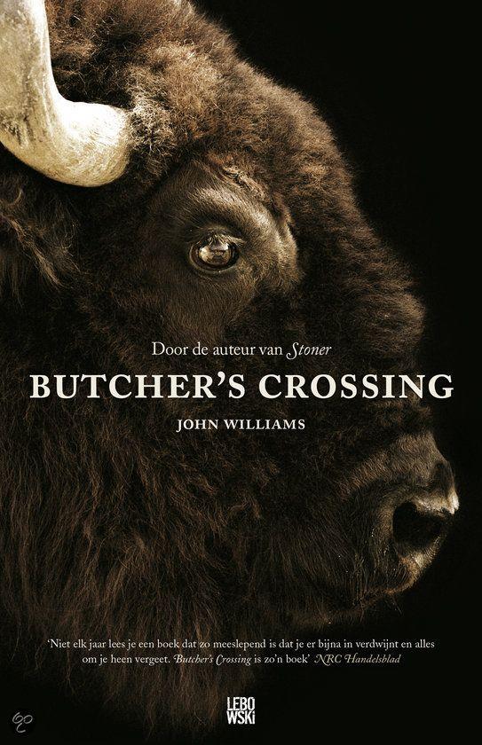 Butchers Crossing : John Williams De jonge Will Andrews stopt met zijn opleiding aan Harvard en trekt westwaarts op zoek naar avontuur, naar het echte Amerika. Als hij na een... ' ondertussen ergens anders'