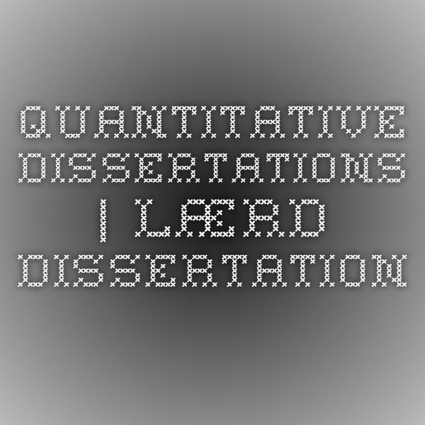 quantitative psychology dissertations In this article, a newly minted phd shares seven lessons learned during the process of preparing a dissertation based on qualitative research methods while most of.