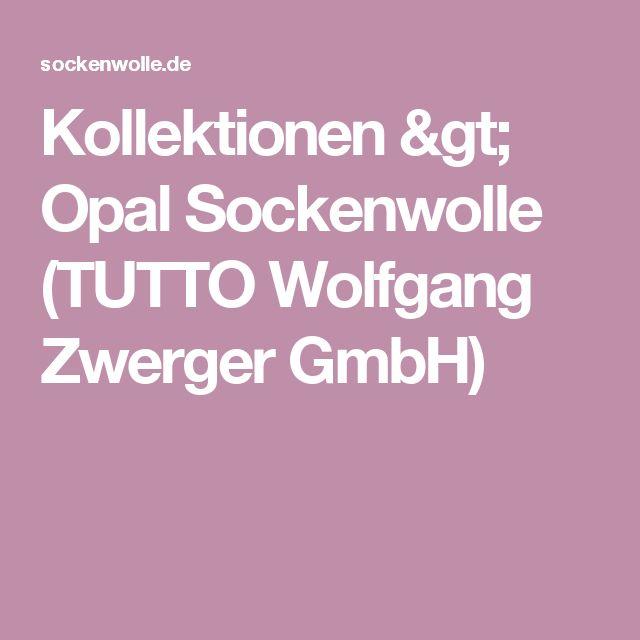 Kollektionen > Opal Sockenwolle (TUTTO Wolfgang Zwerger GmbH)