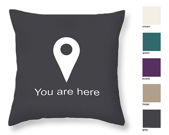 You are here pillow case, Funny pillow, Geek pillow, Google Map marker icon, Fun cushion, Gift for Geek, Gray Beige Cream Purple Green