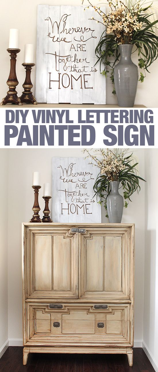 DIY vinyl lettering painted sign. Easy to make with stain or paint!