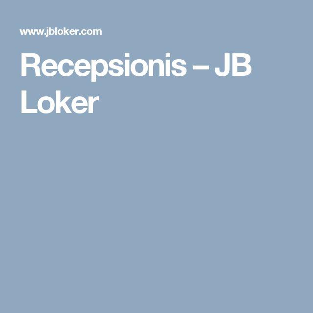 Recepsionis – JB Loker