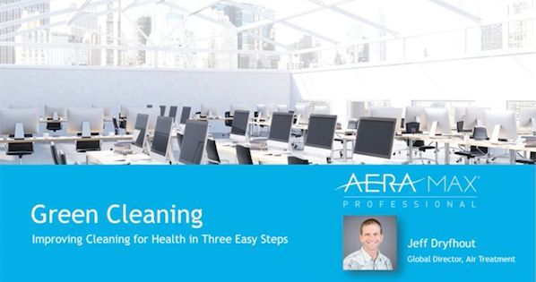 Did You Miss Our Green Cleaning Webinar? #AllWebinars #FacilityManagement #FacilityBlog #Featured #Interiors