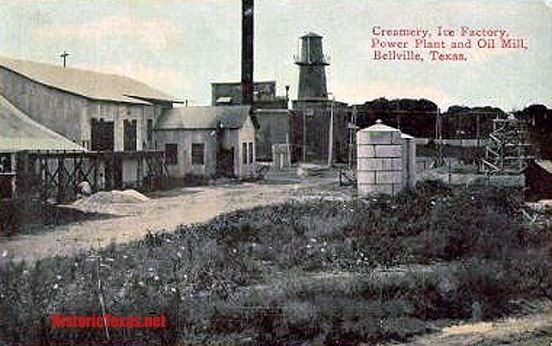 Creamery, Ice Factory, Power Plant and Oil Mill, Bellville, Texas