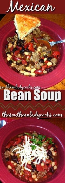 MEXICAN BEAN SOUP - The Southern Lady Cooks