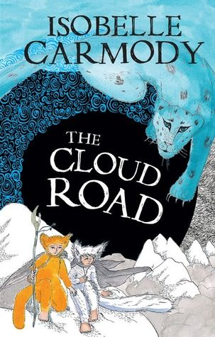 The Cloud Road (The Kingdom of the Lost #2) by Isobelle Carmody