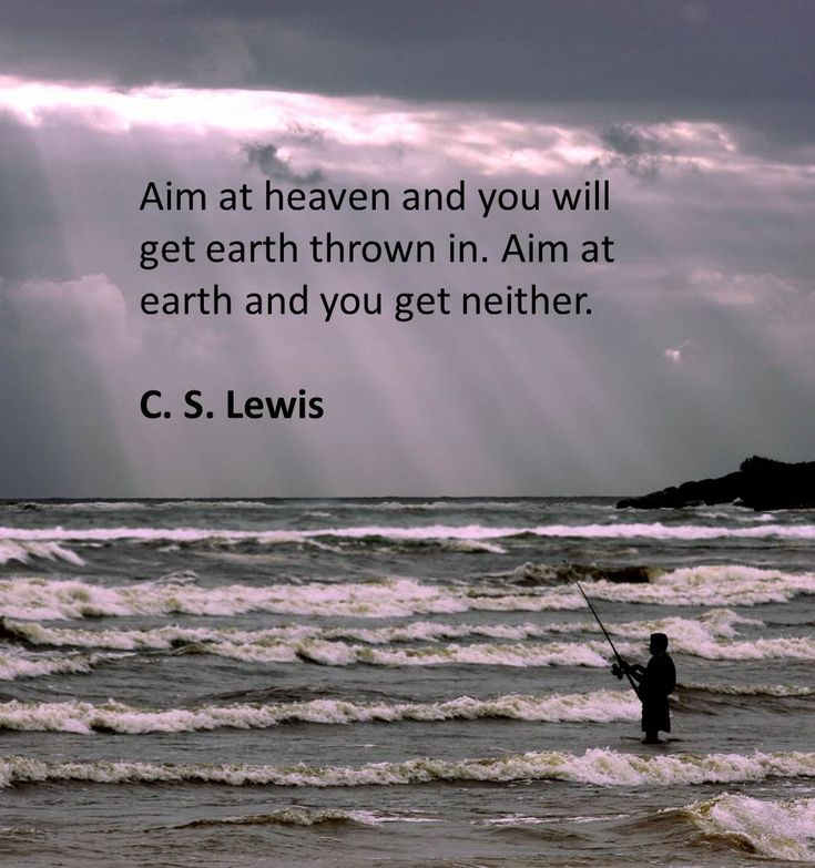 Pin By Bill Beaton On Quotes Cs Lewis Quotes Cs Lewis Heaven Quotes