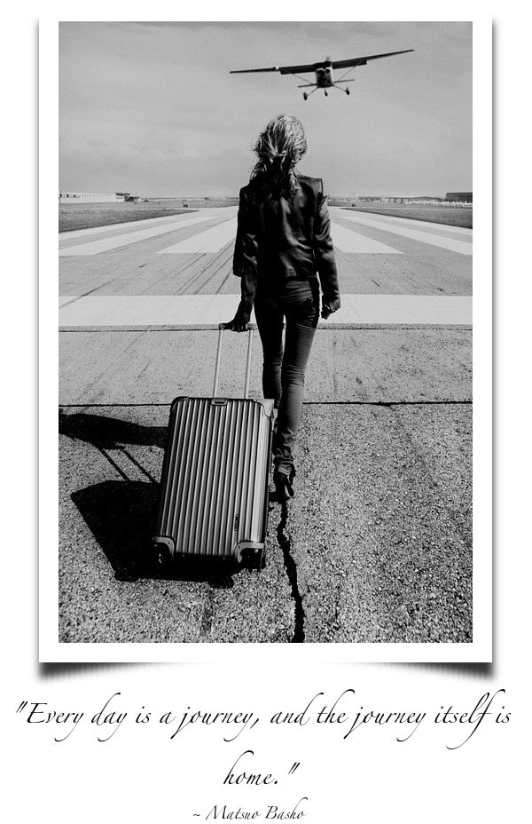 """""""Every day is a journey and the journey itself is home."""" Matsuo BashoPhotos, Adventure, Inspiration, Life, Style, Places, Travel, Planes, Photography"""