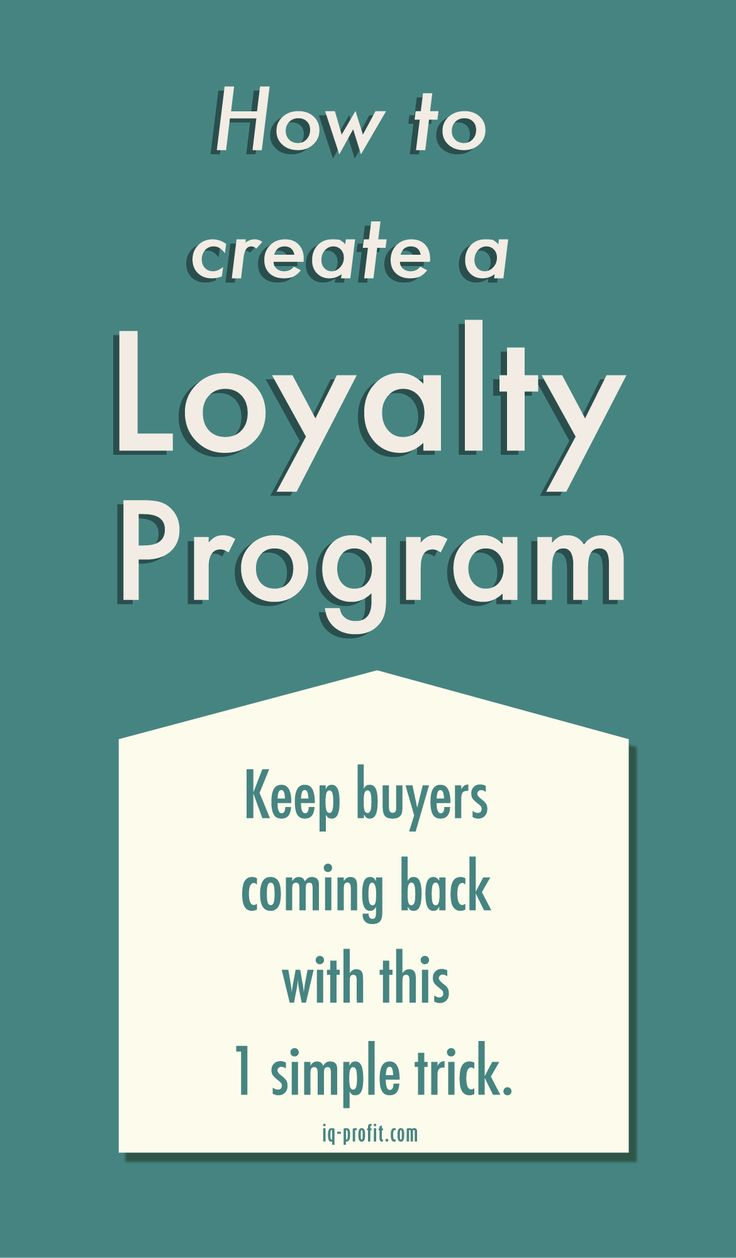 Create a loyalty program, a must have for your ecommerce business.