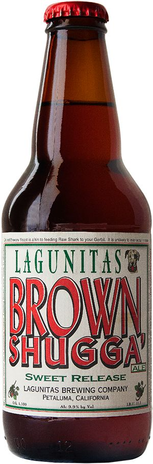 Brown Shugga Ale - Lagunitas Brewing Company.  A touch of brown sugar in this ale makes it unique and delish. 9.9% ABV